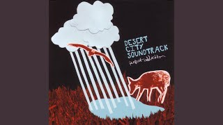 Watch Desert City Soundtrack Batteries video