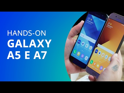 Samsung Galaxy A5 e Galaxy A7 (2017) [Unboxing e Hands-on]