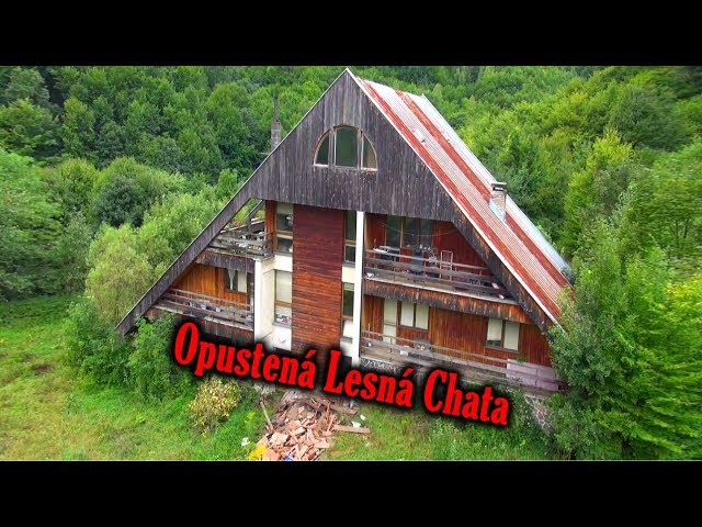 Opustena Lesna Chata - Ostala tu ich minulos? - Ivan Donoval - Urbex Dokument