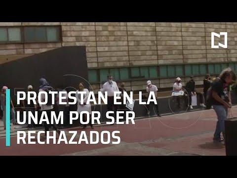 Estudiantes rechazados por la UNAM se manifiestan en Rectoría de C.U - Las Noticias