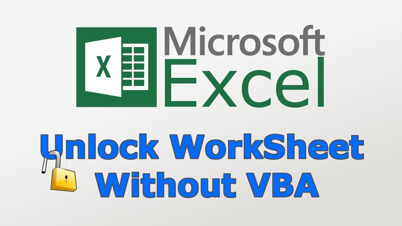 How to unlock excel worksheet without VBA & Password | TechChip ...
