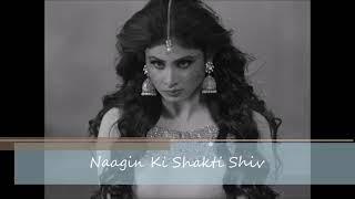 Naagin background music / Naagin ki shakti shiv song