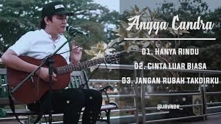 [55.68 MB] Angga Candra Cover Lagu Andmesh Kamaleng | Hanya Rindu - Cinta Luar Biasa - Jangan Rubah Takdirku