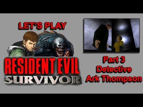 Resident Evil Survivor – Part 3: Detective Ark Thompson– GreenGimmick Gaming