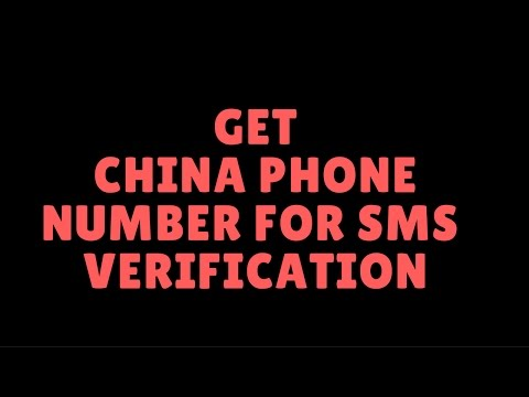 china phone number for sms verification I whatsapp  verification
