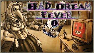 Bad Dream: Fever #1 - Koniec świata już tuż-tusz!