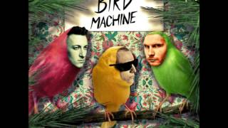 DJ Snake feat. Alesia - Bird Machine (Original Mix) [Trap]