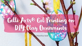 Gelli Arts® Gel Printing on DIY Clay Ornaments
