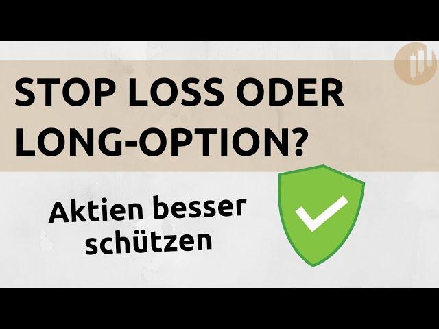 Sicherer Krisenschutz mit Optionen | Alternative zu Stop-Loss-Orders
