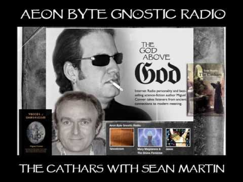 The Cathars: Aeon Byte Gnostic Radio