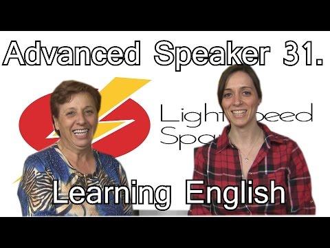 31 Advanced    Learning English  LightSpeed Spanish