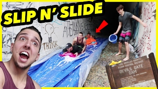 "Turning HAUNTED ""DEVIL'S GATE"" into a SLIP n SLIDE!!"
