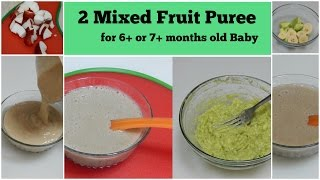 2 Mixed Fruit Puree for 6+ or 7+ months Baby l Healthy Baby Food Recipe l Stage 1 Homemade Baby Food