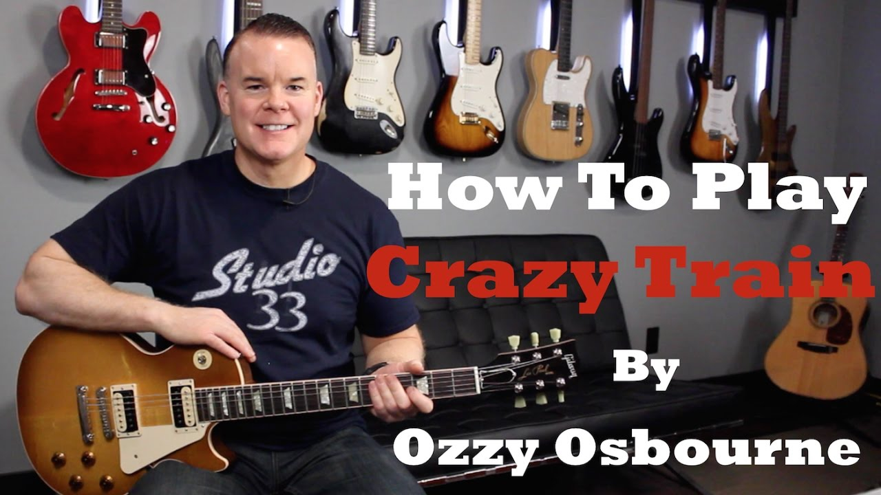 How To Play Crazy Train Guitar Lesson Tutorial Youtube