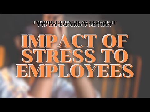 ITM Group Project   Impact of Stress To Employees