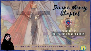 Divine Mercy Chaplet - English Prayer Group