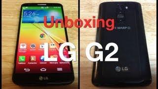 Unboxing LG® G2 - Primeras impresiones