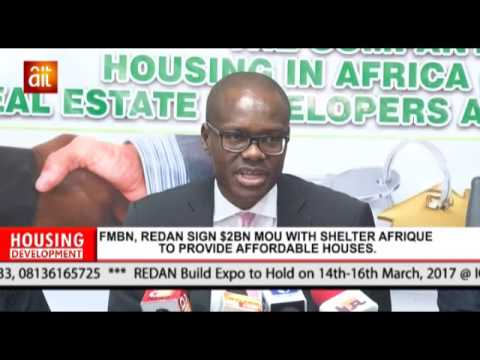 Federal Mortgage Bank, REDAN signs $2bn MOU with Shelter Afrique to provide affordable houses