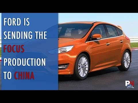 Ford Is Sending The Focus Production to China