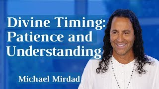Divine Timing: Patience and Understanding