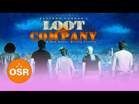 Nepali Movie – Loot Company