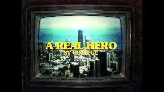 College & Electric Youth   A Real Hero Drive Original Movie Soundtrack