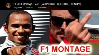 F1 2011 Montage - Feat. F_ALONSO & LEW-IS-HAM1LTON (Popeska - Back to the streets)