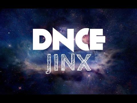 DNCE - Jinx lyrics
