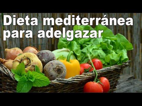 Dieta mediterranea para bajar de peso menu