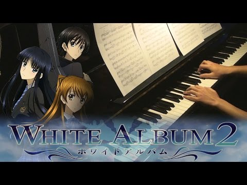 White Album 2 OST Medley (Piano Cover + Sheets)