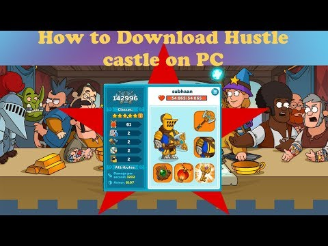 How To Download Hustle Castle On PC 2019