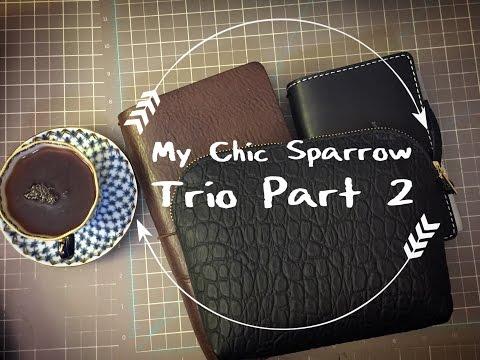 My Chic Sparrow Trio Part 2