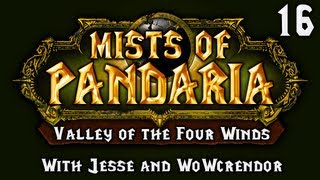 Mists of Pandaria - Valley of the Four Winds (Part 16): Disconnection Connection