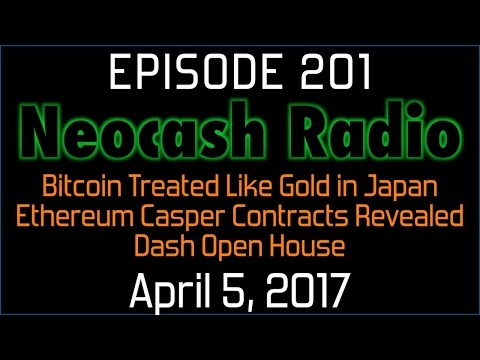 Ep 201: Bitcoin Treated Like Gold in Japan, Ethereum Casper Contracts Revealed, Dash Open House