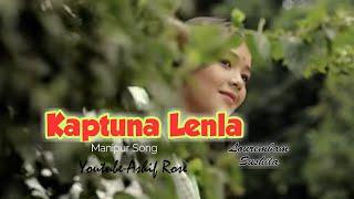 Kaptuna lenla // Lourembam Sushila // manipur Song