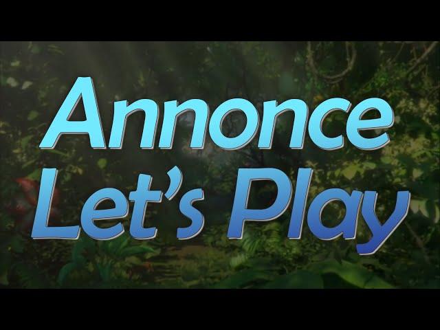 Trailer Nouveau Let's Play !