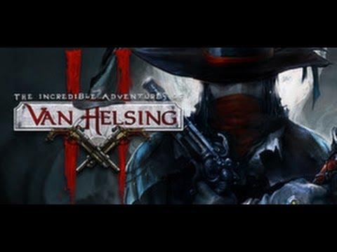 Обзор/Прохождение The Incredible Adventures of Van Helsing II - Часть 1