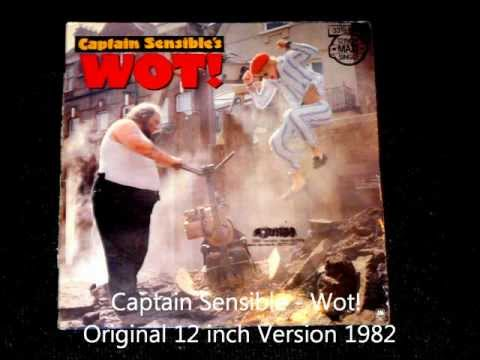 Captain Sensible  Wot! Original 12 inch Version 1982