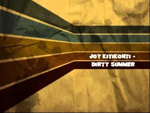 Joy Kitikonti - Dirty Summer (Rock Me - Dirty Kiss)