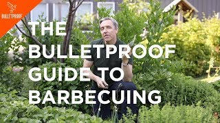 Dave Asprey - The Bulletproof Guide To Barbecuing