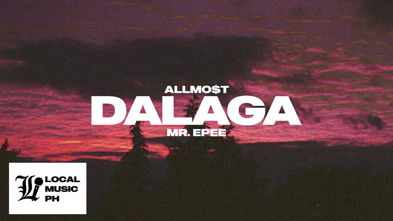 Download ALLMO$T - Dalaga (prod. MR. EPEE)