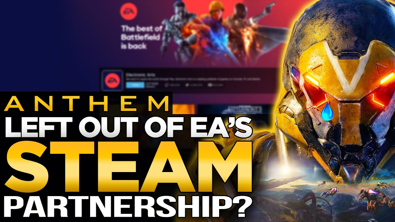 Anthem Left Out of EA/Steam Deal?