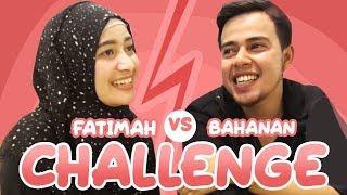 Challenge : Fatimah Vs Salim Bahanan ( Hati - Hati Baper ...! )
