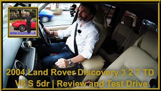 Review and Virtual Video Test Drive In Our Land Rover Discovery 3 2 7 TD V6 S 5dr