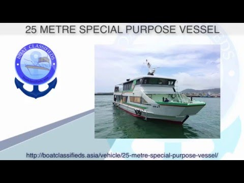 25 Metre Special Purpose Vessel