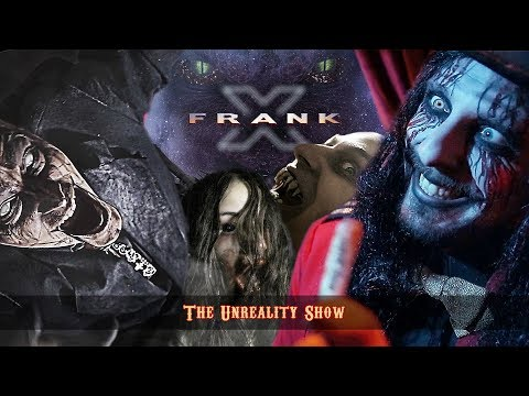 The Unreality Show - Frank X & The Unreality Show [Official Video]