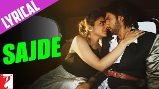 Lyrical: Sajde - Full Song with Lyrics - Kill Dil