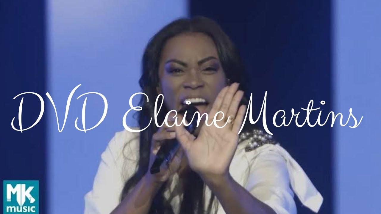Elaine Martins DVD Ao Vivo Completo 2020