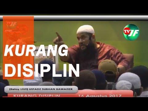 [RELAY LIVE] ALADZIEVIE - KURANG DISIPLIN  -  Ustadz Subhan Bawazier
