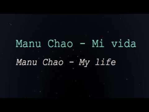 Manu Chao - Mi Vida (My Life) Spanish song with lyrics and English translation subtitles